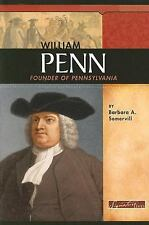 William Penn: Founder of Pennsylvania (Signature Lives: Colonial America) by So