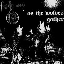 FORGOTTEN WOODS (Norway) ‎– As the Wolves Gather VINYL, Reissue, 2007