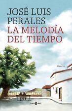 LA MELODÍA DEL TIEMPO by Peralesjosé Luis (2016, Hardcover)