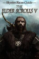 The Elder Scrolls V: Skyrim Races Guide by Innovate Media (2015, Paperback)