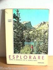 ESPLORARE Vol II Carlo Verga Morano 1966 Corso Geografia Scuola Libro Viaggi di