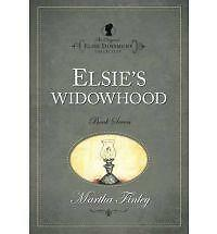 Elsie's Widowhood Original Elsie Dinsmore)
