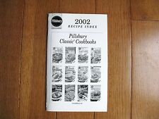 Pillsbury Classic Cookbook 2002 Recipe Index...Rare and hard to find.... In EC!
