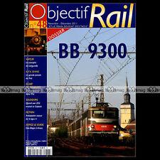 OBJECTIF RAIL N°48 BB 9300 2D2 CAPITOLE LONGUEVILLE GRISONS ALLEGRA AROSA 2011