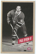 NEW 2015-16 PAUL BYRON  MONTREAL CANADIENS TEAM ISSUE POST CARD RARE!