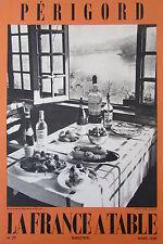 GASTRONOMIE TOURISME FOLKLORE REVUE LA FRANCE A TABLE de 1959 N° 77 LE PERIGORD