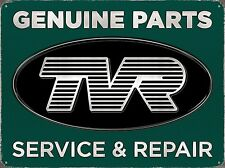 TVR Genuine Parts Service & Repair metal sign 410mm x 300mm  (rh)