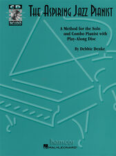 The Aspiring Jazz Pianist Piano Tutor Music Book/CD Set by Debbie Denke