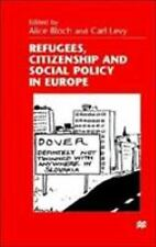 Refugees, Citizenship and Social Policy in Europe (1999, Hardcover, Revised)