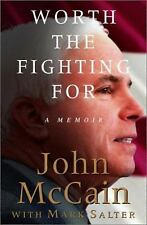Worth the Fighting For: A Memoir, John S. McCain, Mark Salter, 0375505423, Book,