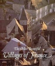 The Most Beautiful Villages of France (Most Beautiful Villages)