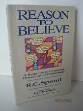 Reason to Believe: A Response to Common Objections to Christianity, R.C. Sproul