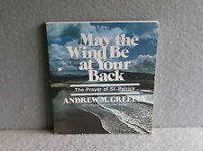 BOOK MAY THE WIND BE AT YOUR BACK By Andrew M Greeley THE PRAYER OF ST PATRICK