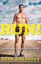 Run! 26.2 Stories of Blisters and Bliss - VeryGood - Karnazes, Dean - Hardcover