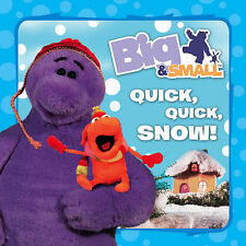 Big & Small - Quick, Quick, Snow!, Davey Moore, New Book