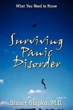 Surviving Panic Disorder: What You Need to Know