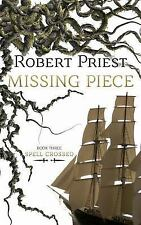 Missing Piece: Spell Crossed by Robert Priest (ARC Paperback)