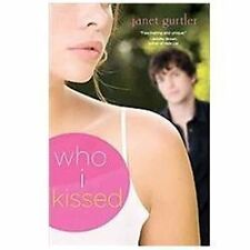 Who I Kissed by Gurtler, Janet, Good Book