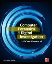 Computer Forensics and Digital Investigation with EnCase Forensic by Suzanne Wid