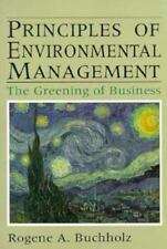 Principles of Environmental Management: The Greening of Business