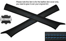 BLUE STITCH 2X A POST PILLAR SKIN COVERS FITS MERCEDES W124 E CLASS 83-95