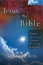 Jesus In The Bible: Seeing Jesus in Every Book of the Bible