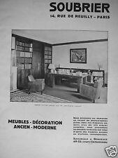 PUBLICITÉ 1932 SOUBRIER MEUBLES DÉCORATION CABINET D'AVOCAT - ADVERTISING