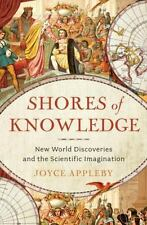 Shores of Knowledge: New World Discoveries and the Scientific Imaginat-ExLibrary