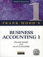 Business Accounting: v. 1 by Alan Sangster, Frank Wood (Paperback, 1999)