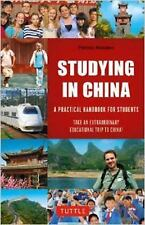 Studying in China: A Practical Handbook for Students, McAloon, Patrick