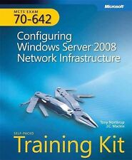 MCTS Self-Paced Training Kit (Exam 70-642): Configuring Windows Server 2008 Netw