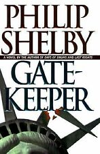 Gatekeeper by Philip Shelby (1998, Hardcover) Book Novel Fiction Literature