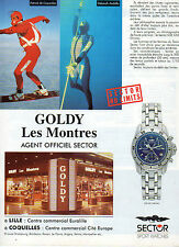 Publicité Advertising 1996  Montre SECTOR CHEZ GOLDY Patrick de Gayardon