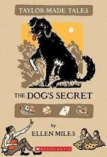 Taylor-Made Tales/ The Dog's Secret, Miles, Ellen, Good Condition, Book