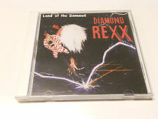 """Diamond Rexx """"Land of the damned"""" Rare Glam Sleazy cd 1986 reissued 2007"""