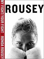 My Fight / Your Fight by Ronda Rousey (2015, Hardcover)