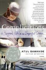 Complications: A Surgeon's Notes on an Imperfect Science FREE SHIP  Atul Gawande