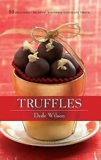 Truffles: 50 Deliciously Decadent Homemade Chocolate Treats 50 Series)