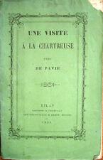 1859 UNE VISITE A LA CHARTREUSE PRÈS DE PAVIE, CERTOSA DI PAVIA GUIDE TURISTICHE