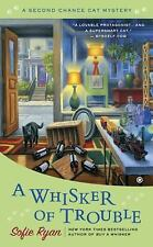 A Whisker of Trouble Second Chance Cat Mystery