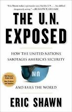 Eric Shawn - U N Exposed (2006) - Used - Trade Paper (Paperback)