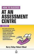How to Succeed at an Assessment Centre: Essential Preparation for Psychometric T