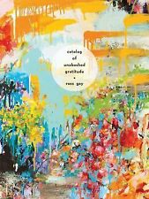 Pitt Poetry: Catalog of Unabashed Gratitude by Ross Gay (2015, Paperback)