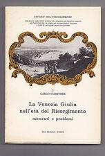 P326-LA VENEZIA GIULIA NELL'ETA' DEL RISORGIMENTO
