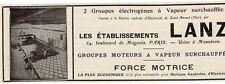 ETS LANZ GROUPES MOTEURS A VAPEUR SURCHAUFFEE PARIS PUBLICITE PUB 1914 FRENCH AD