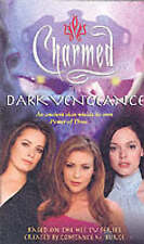 Dark Vengeance by Constance M. Burge, Diana G. Gallagher (Paperback, 2003)