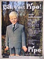 PUBLICITÉ 1961 ÇA C'EST PIPO STYLE PETIT HOMME VÊTEMENTS JEUNESSE - ADVERTISING