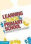 NEW - Learning to Teach in the Primary School