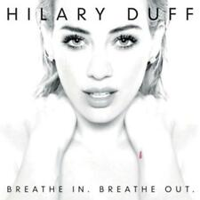 Hilary Duff - Breathe In. Breathe Out   - CD NEU
