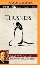 Thusness by Alan Watts (2015, MP3 CD, Unabridged)